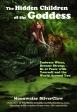 The Hidden Children of the Goddess Book